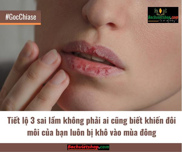 Tiết lộ 3 sai lầm không phải ai cũng biết khiến đôi môi của bạn luôn bị khô vào mùa đông